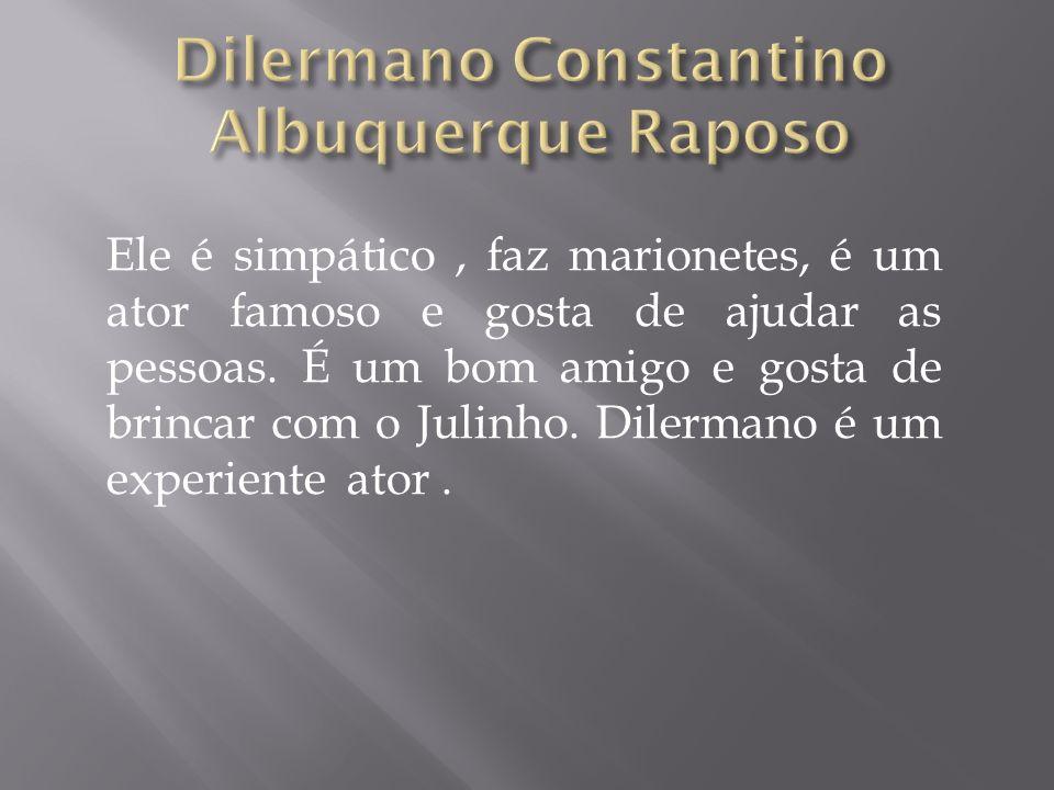 Dilermano Constantino Albuquerque Raposo