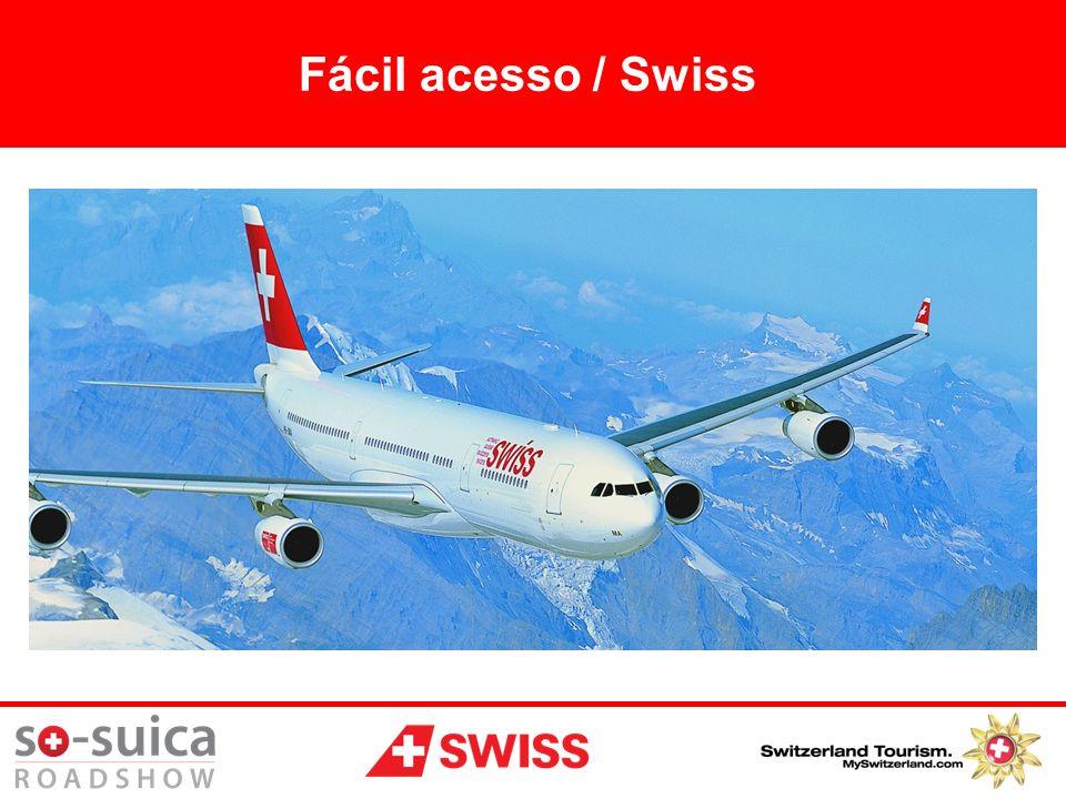 Fácil acesso / Swiss