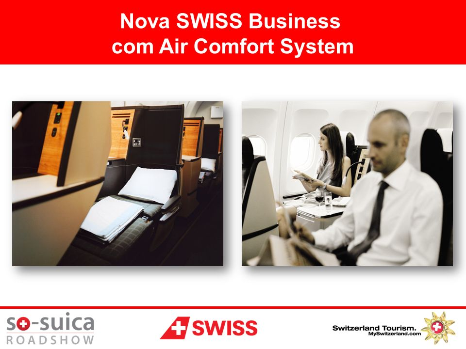 Nova SWISS Business com Air Comfort System