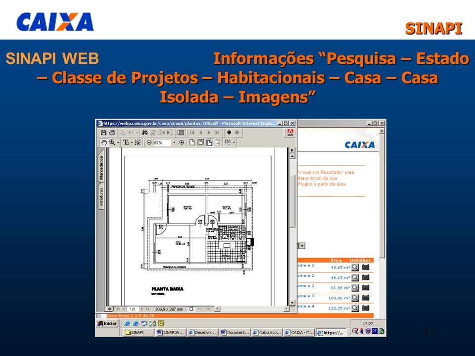 SINAPI WEB Informações Pesquisa – Estado – Classe de Projetos – Habitacionais – Casa – Casa Isolada – Imagens