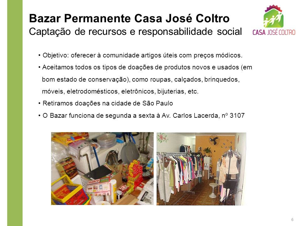 Bazar Permanente Casa José Coltro Captação de recursos e responsabilidade social