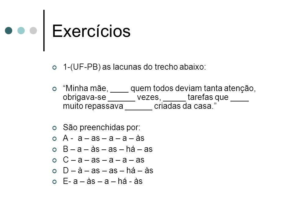 Exercícios 1-(UF-PB) as lacunas do trecho abaixo: