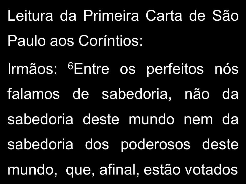 Leitura da Primeira Carta de São Paulo aos Coríntios: