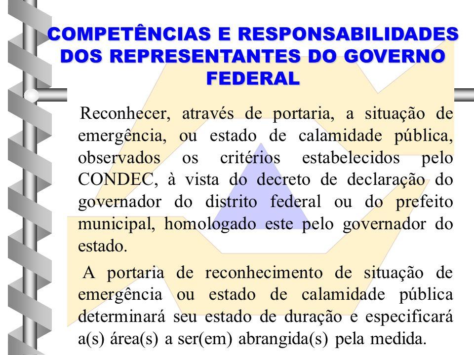 COMPETÊNCIAS E RESPONSABILIDADES DOS REPRESENTANTES DO GOVERNO FEDERAL