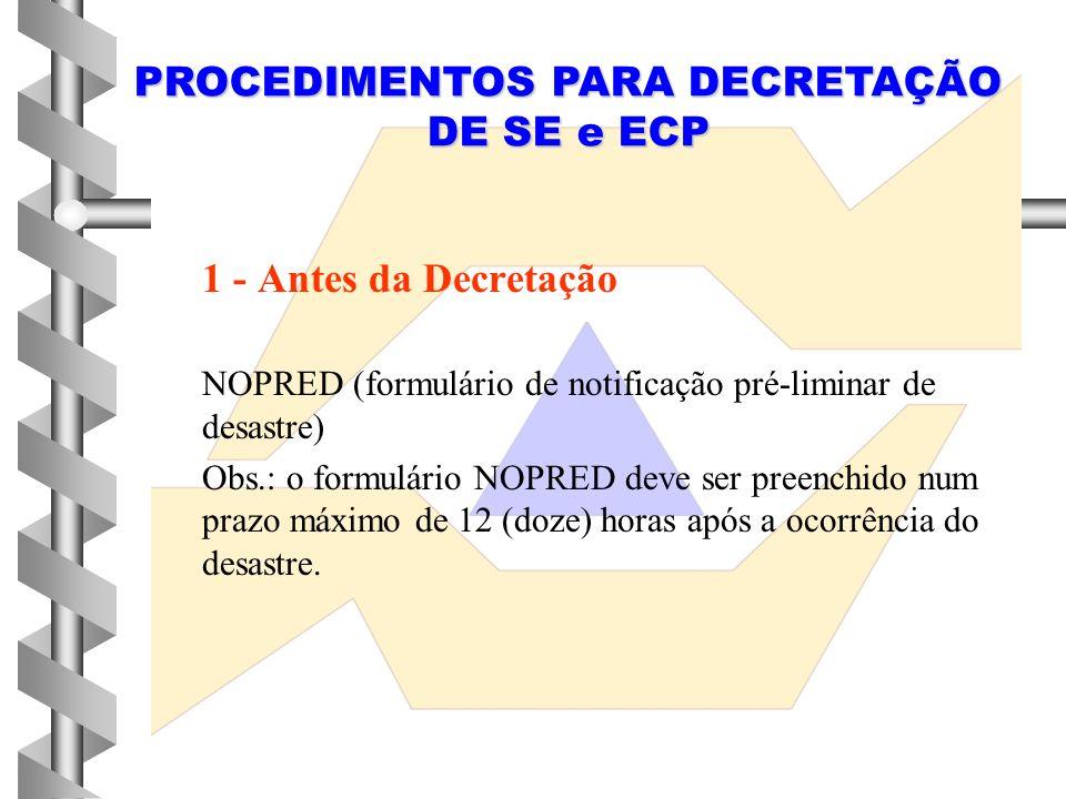 PROCEDIMENTOS PARA DECRETAÇÃO DE SE e ECP