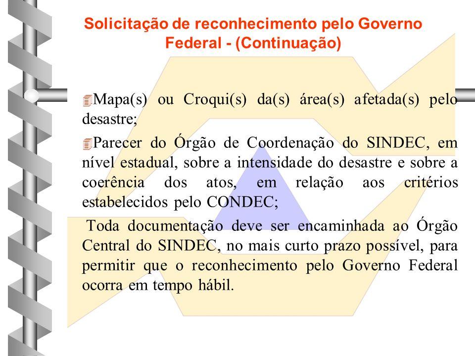 Solicitação de reconhecimento pelo Governo Federal - (Continuação)