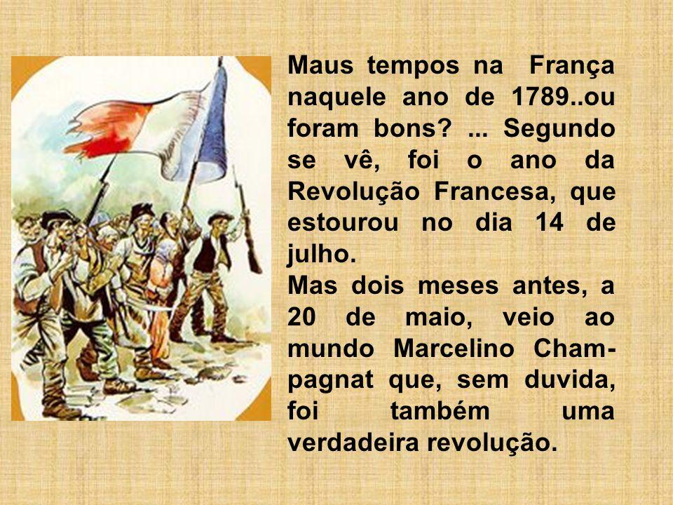 Maus tempos na França naquele ano de 1789. ou foram bons
