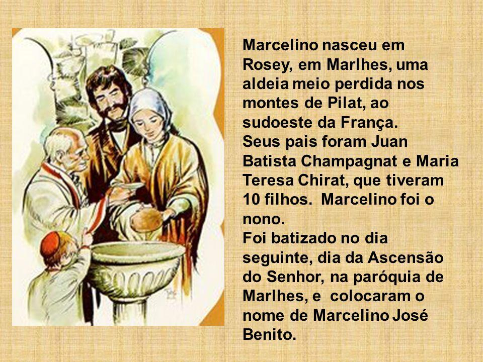 Marcelino nasceu em Rosey, em Marlhes, uma aldeia meio perdida nos montes de Pilat, ao sudoeste da França.