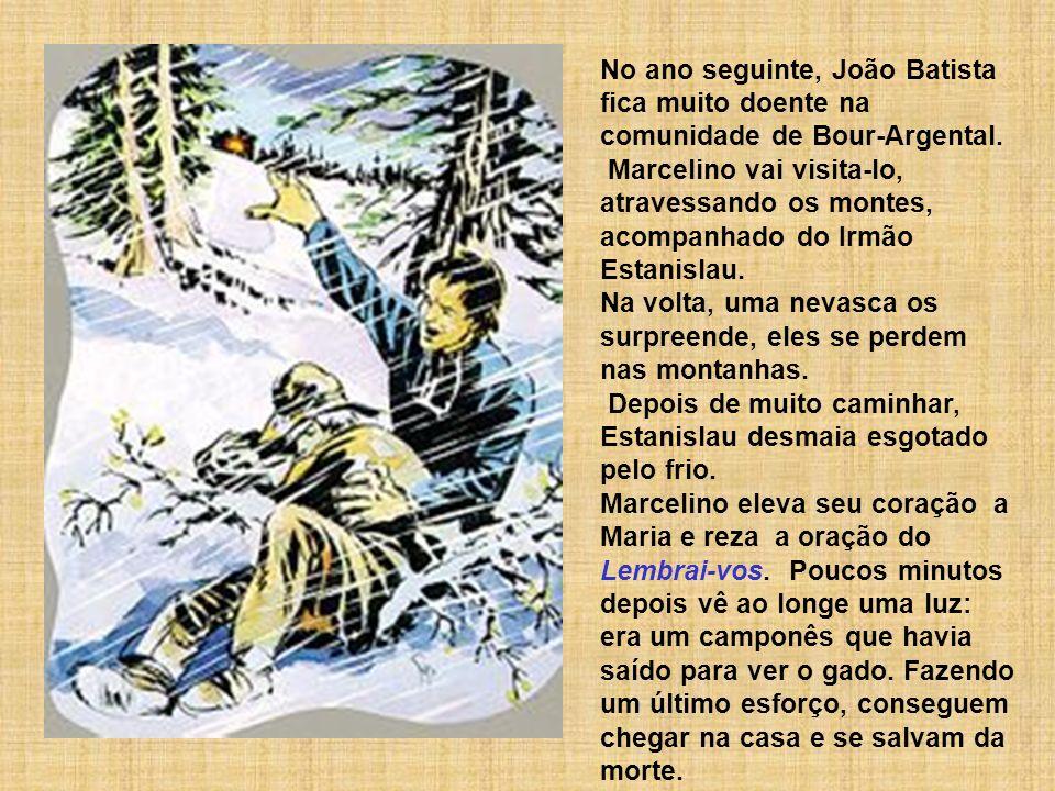No ano seguinte, João Batista fica muito doente na comunidade de Bour-Argental.