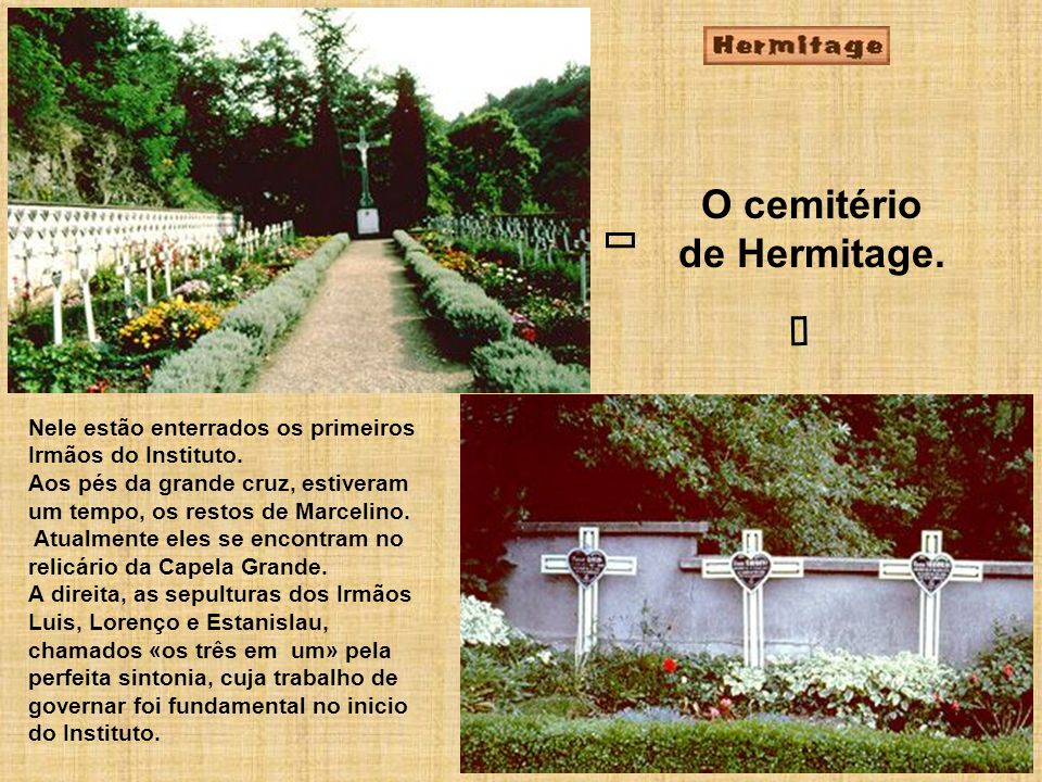 O cemitério de Hermitage.