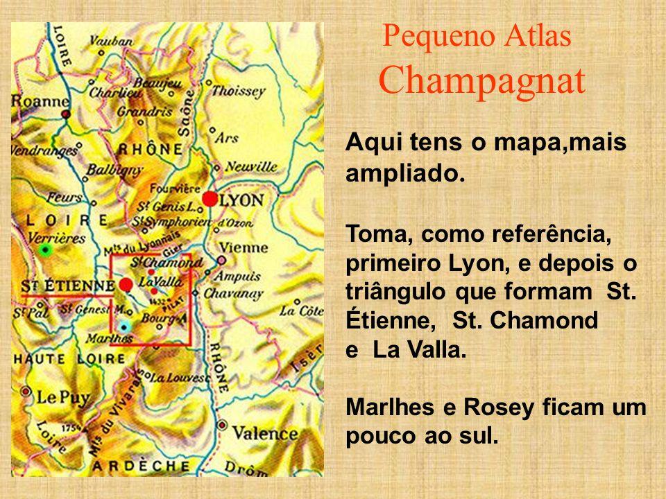 Pequeno Atlas Champagnat Aqui tens o mapa,mais ampliado.