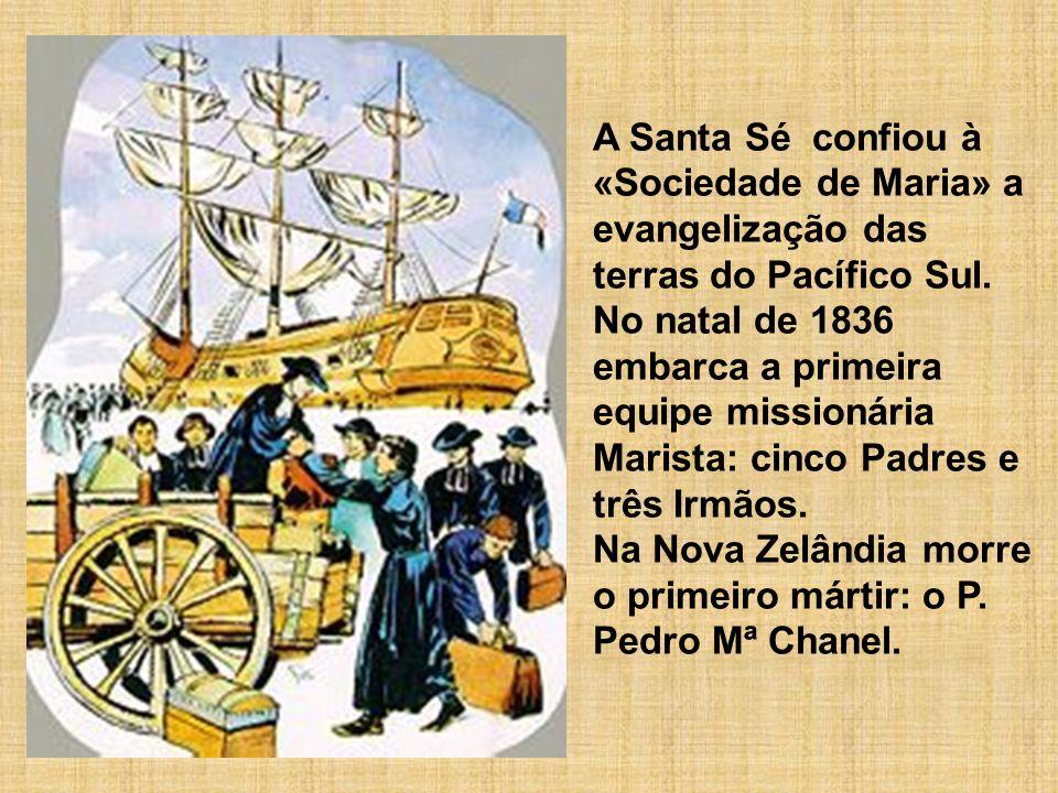 A Santa Sé confiou à «Sociedade de Maria» a evangelização das terras do Pacífico Sul.