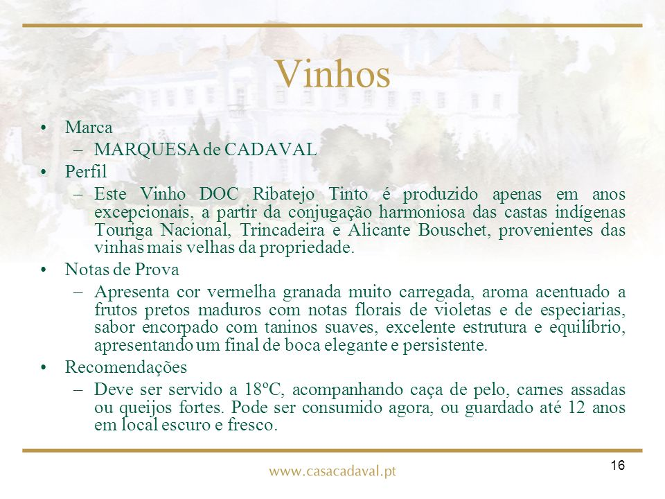 Vinhos Marca MARQUESA de CADAVAL Perfil