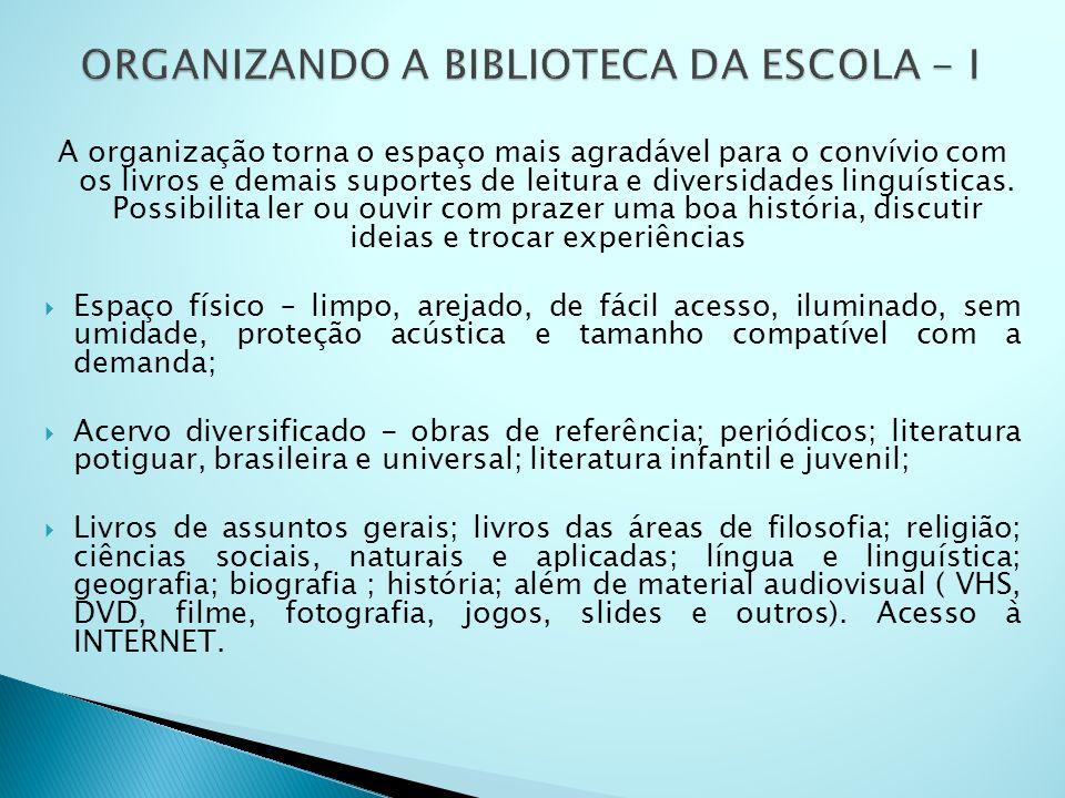 ORGANIZANDO A BIBLIOTECA DA ESCOLA - I