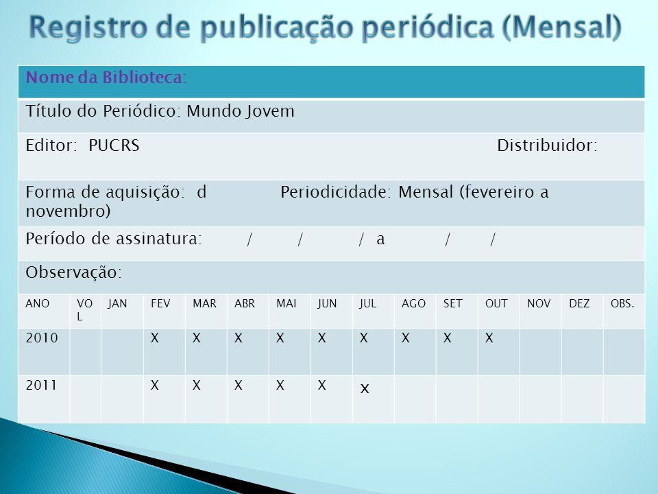 Registro de publicação periódica (Mensal)