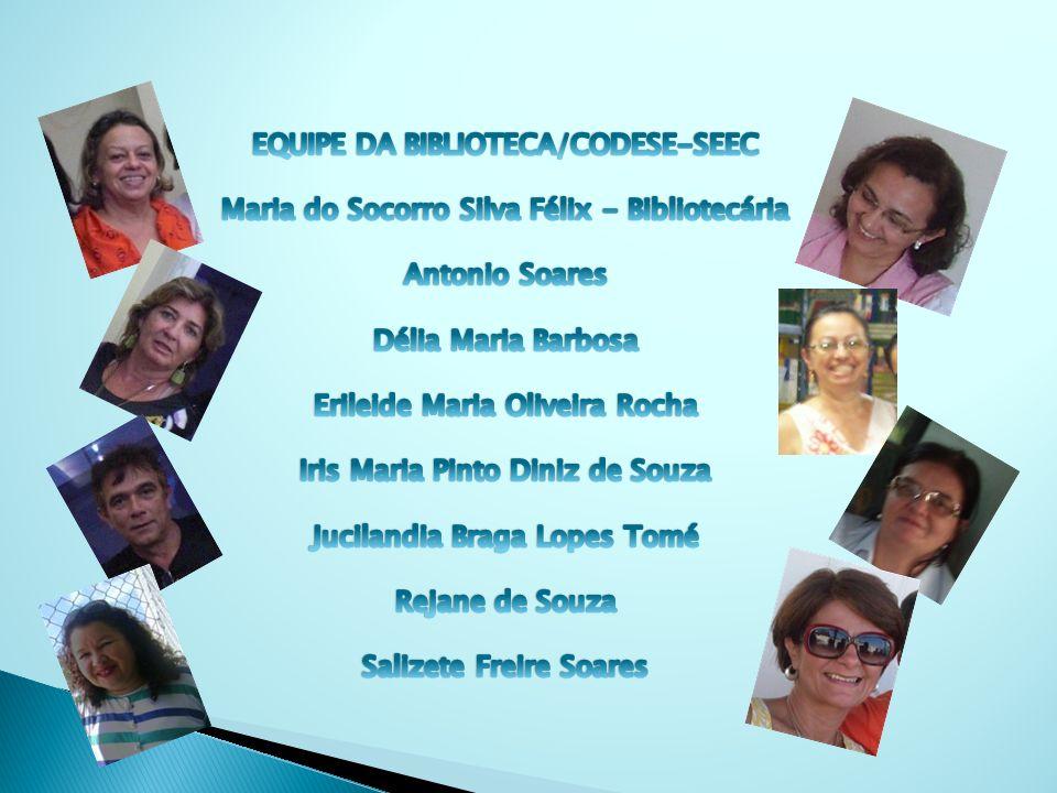 EQUIPE DA BIBLIOTECA/CODESE-SEEC
