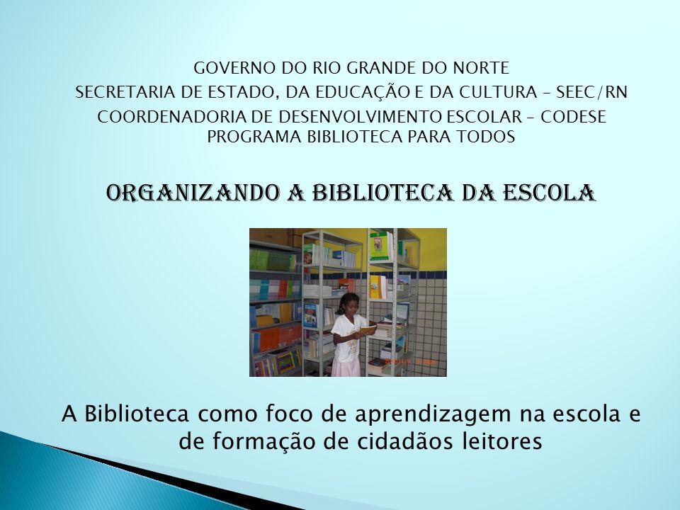 ORGANIZANDO A BIBLIOTECA DA ESCOLA