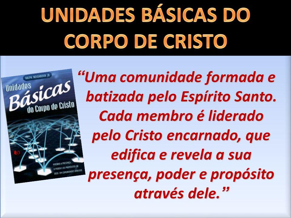 UNIDADES BÁSICAS DO CORPO DE CRISTO