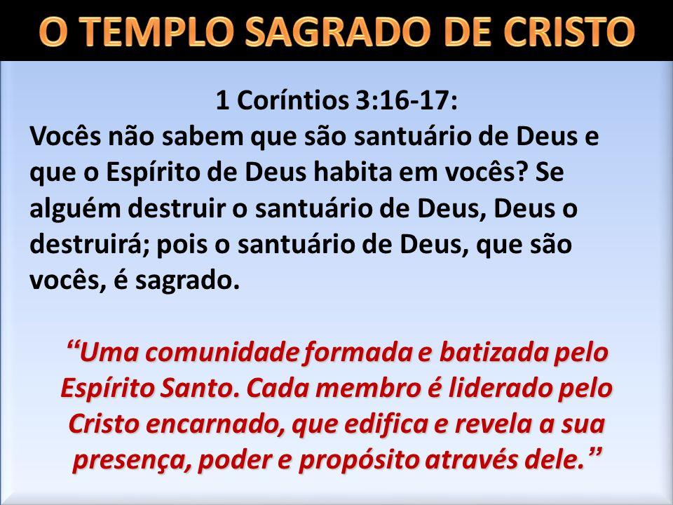 O TEMPLO SAGRADO DE CRISTO