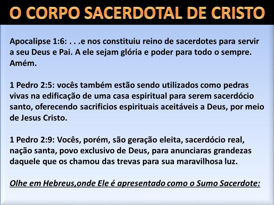 O CORPO SACERDOTAL DE CRISTO
