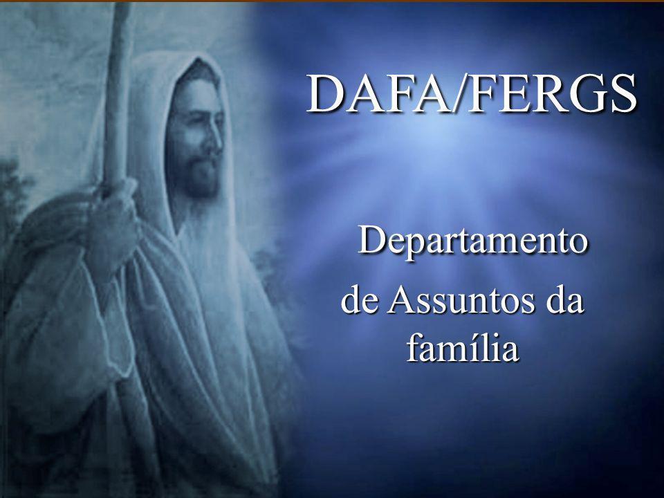 DAFA/FERGS Departamento de Assuntos da família