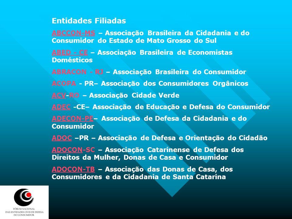 Entidades Filiadas ABCCON-MS – Associação Brasileira da Cidadania e do Consumidor do Estado de Mato Grosso do Sul.