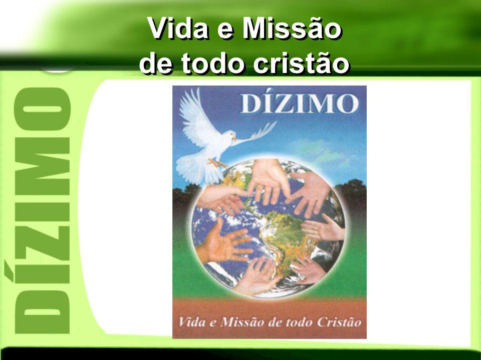 Vida e Missão de todo cristão