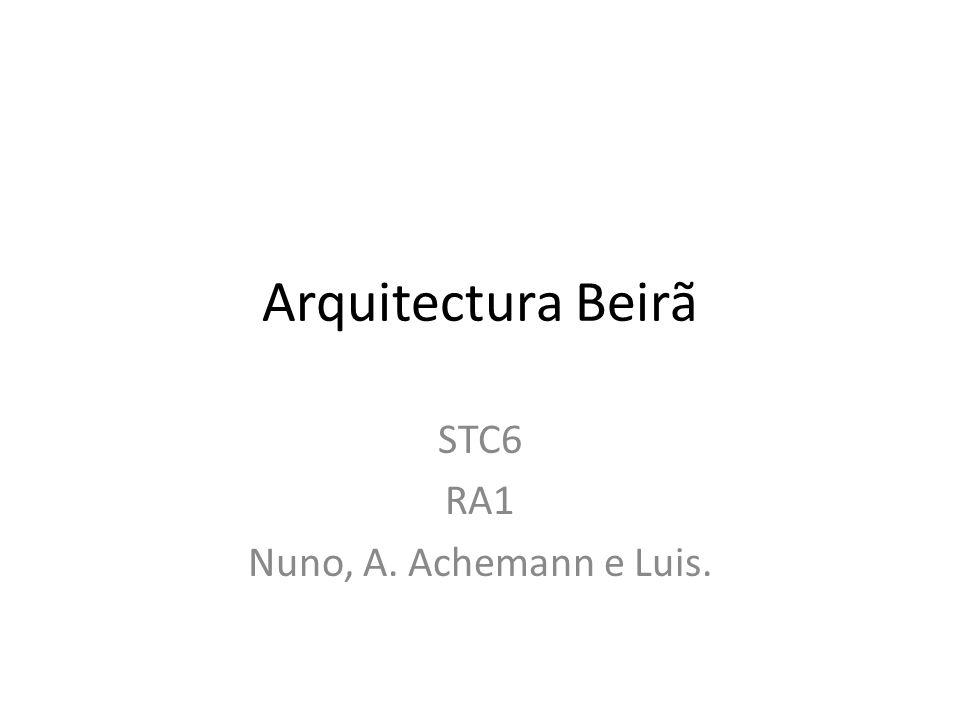 STC6 RA1 Nuno, A. Achemann e Luis.
