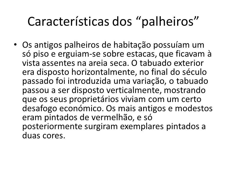 Características dos palheiros