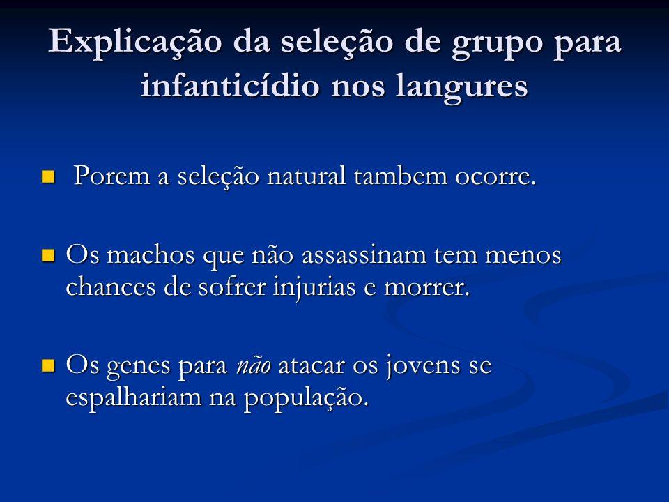 Explicação da seleção de grupo para infanticídio nos langures