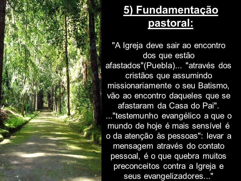 5) Fundamentação pastoral:
