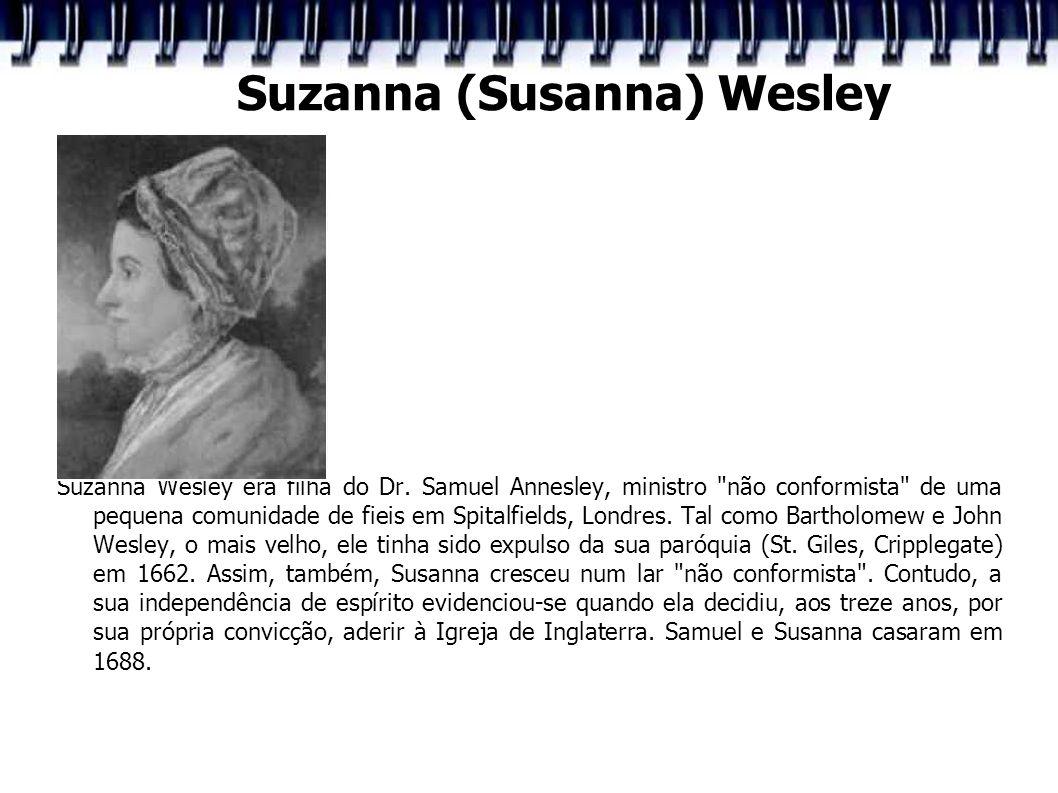 Suzanna (Susanna) Wesley
