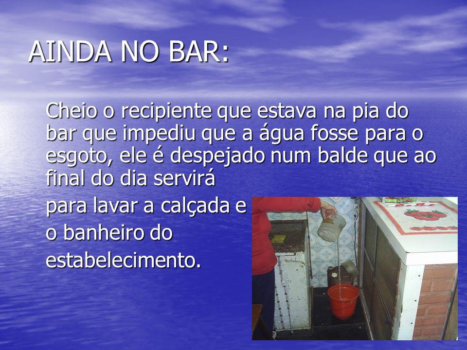AINDA NO BAR: