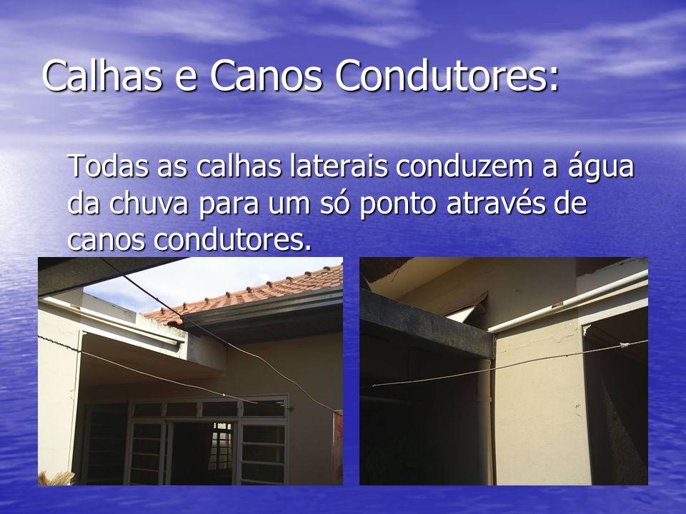 Calhas e Canos Condutores: