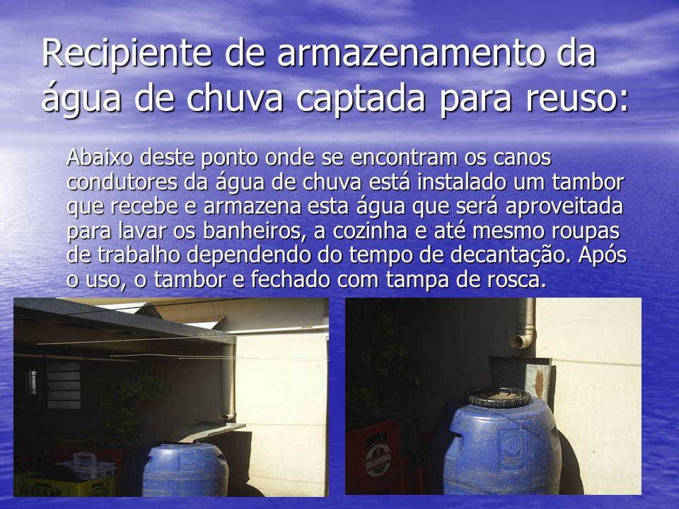 Recipiente de armazenamento da água de chuva captada para reuso: