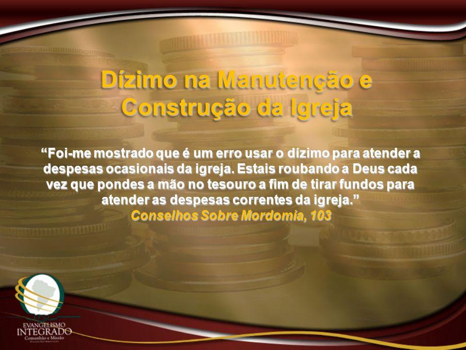 Dízimo na Manutenção e Construção da Igreja