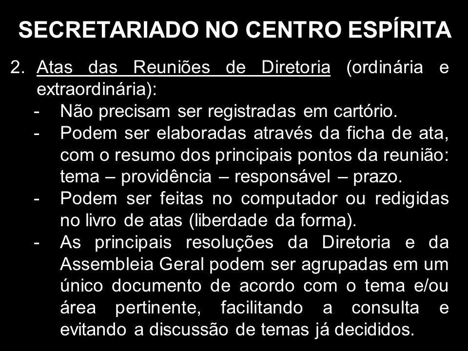 SECRETARIADO NO CENTRO ESPÍRITA