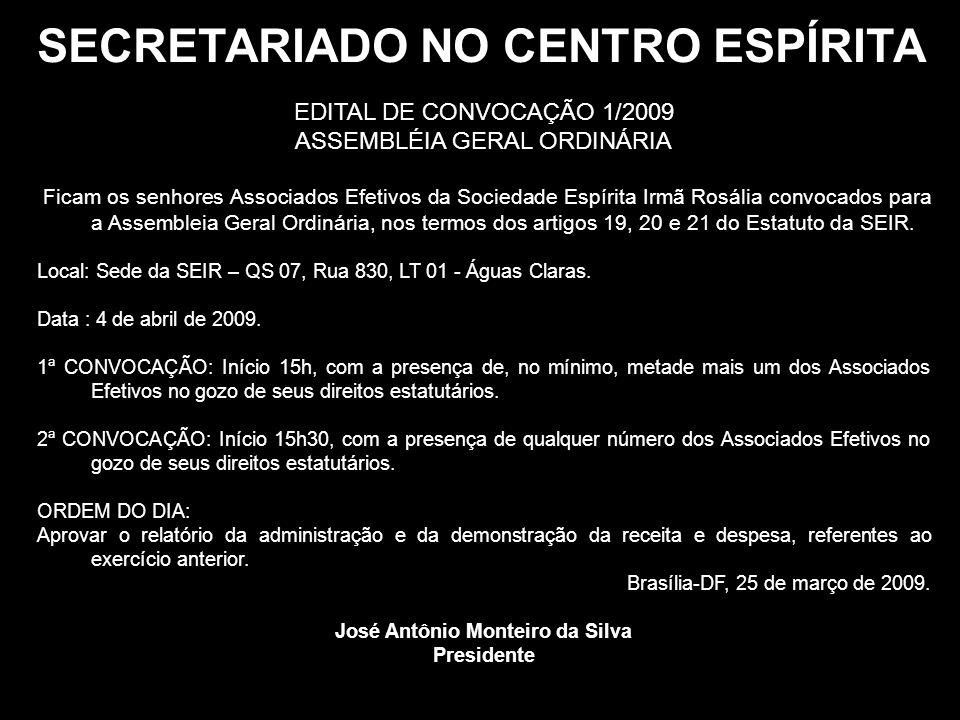 SECRETARIADO NO CENTRO ESPÍRITA José Antônio Monteiro da Silva