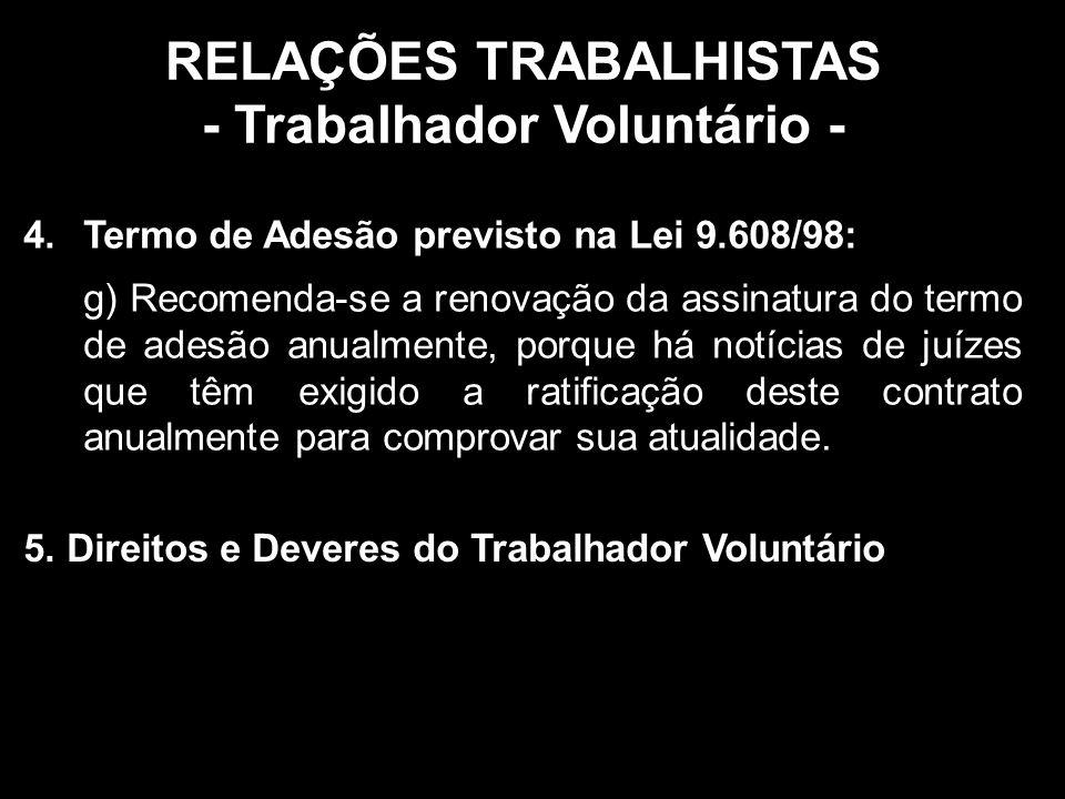 RELAÇÕES TRABALHISTAS - Trabalhador Voluntário -