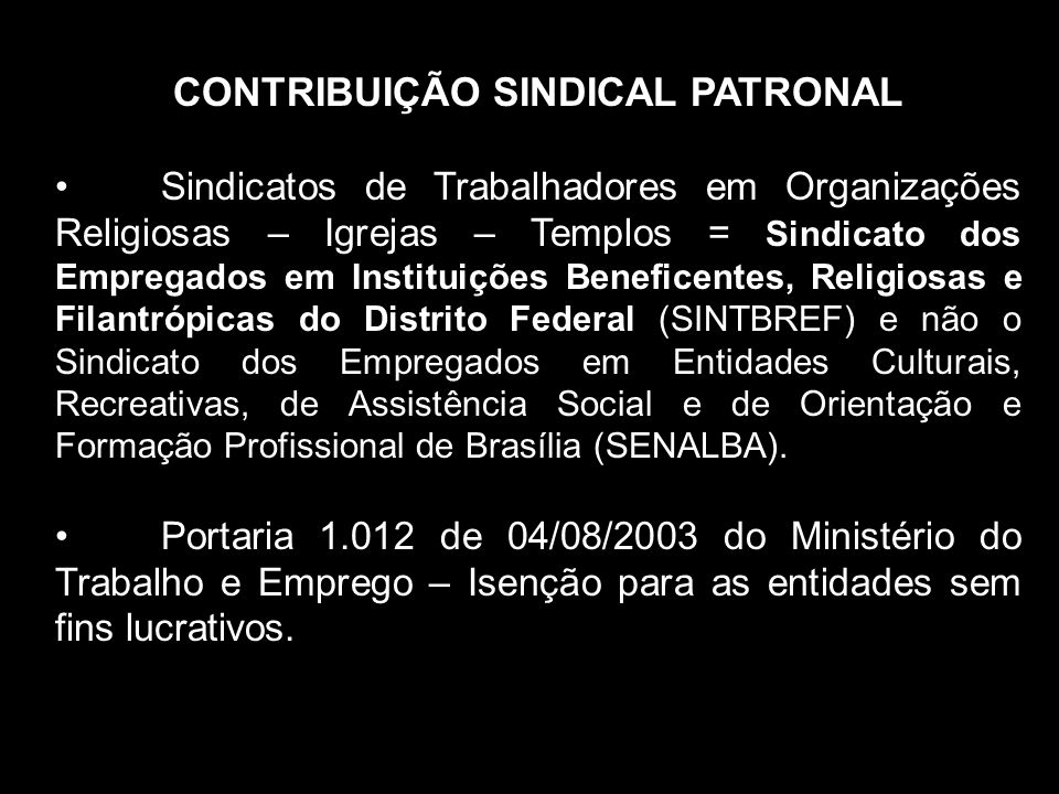 CONTRIBUIÇÃO SINDICAL PATRONAL