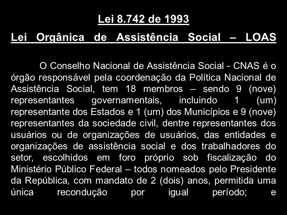 Lei Orgânica de Assistência Social – LOAS