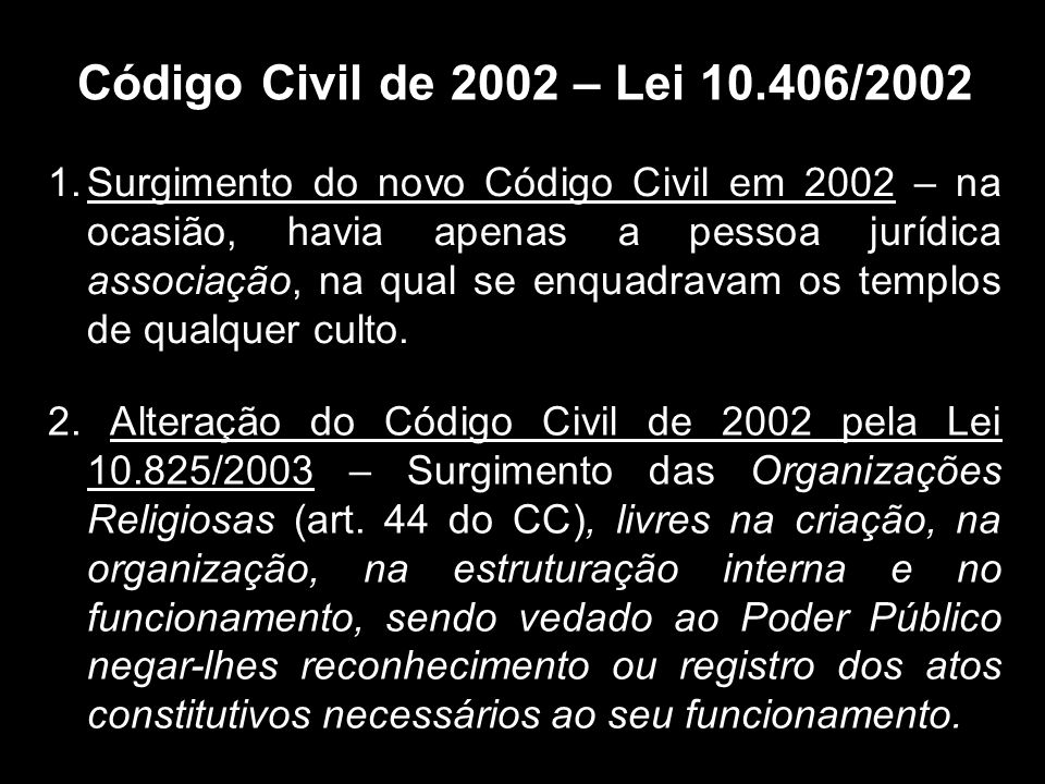 Código Civil de 2002 – Lei 10.406/2002