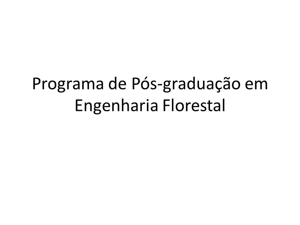 Programa de Pós-graduação em Engenharia Florestal