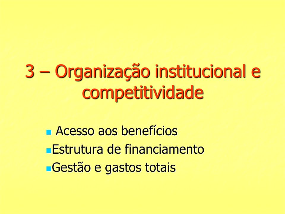 3 – Organização institucional e competitividade