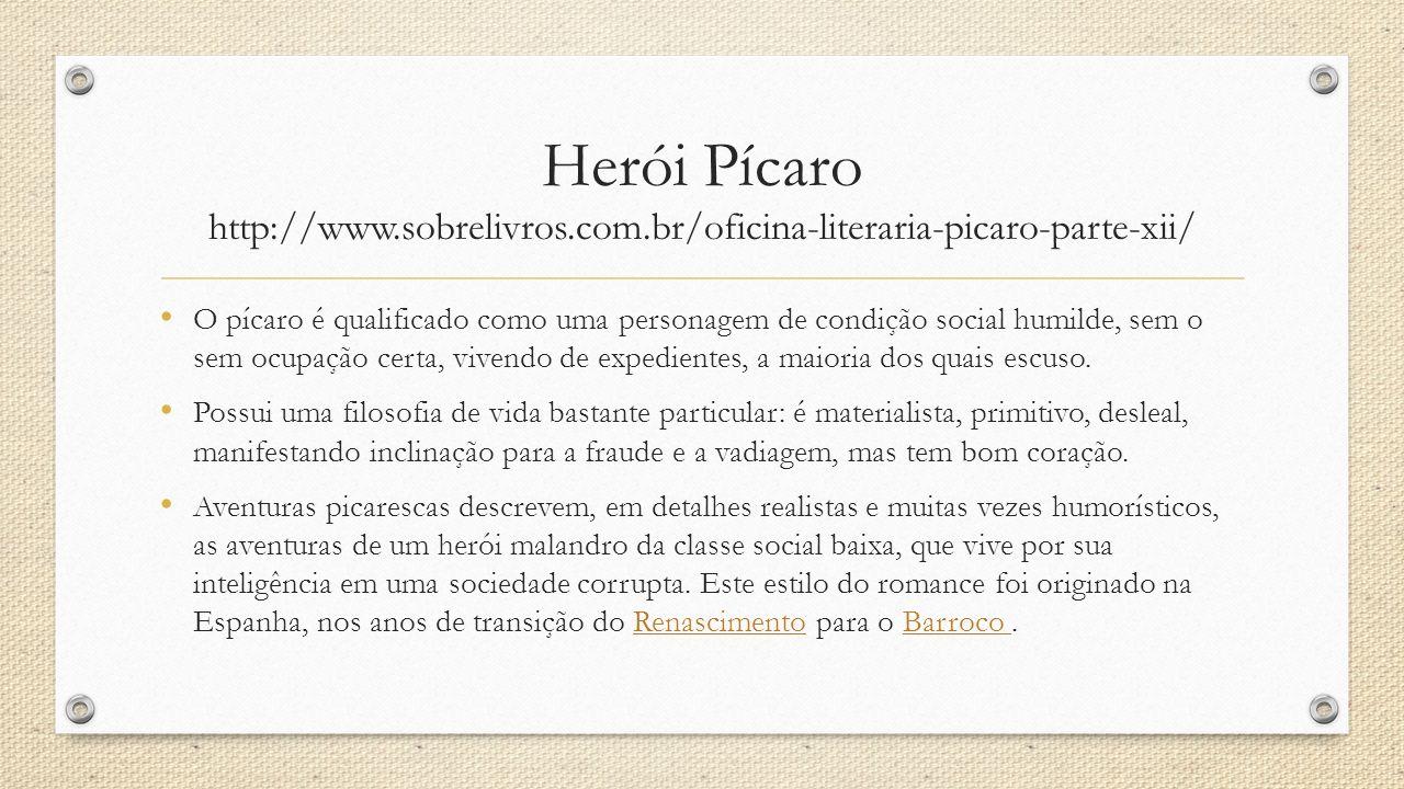 Herói Pícaro http://www. sobrelivros. com