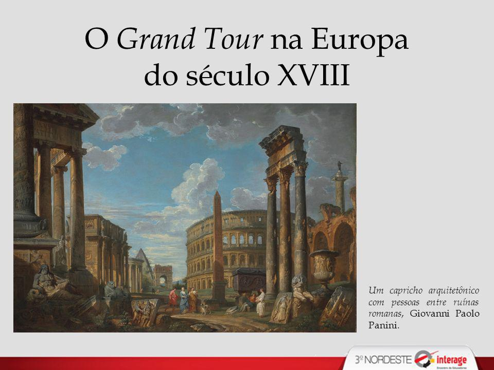 O Grand Tour na Europa do século XVIII