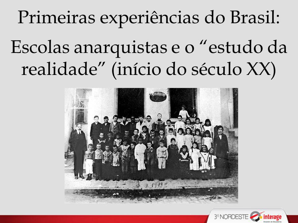 Primeiras experiências do Brasil: