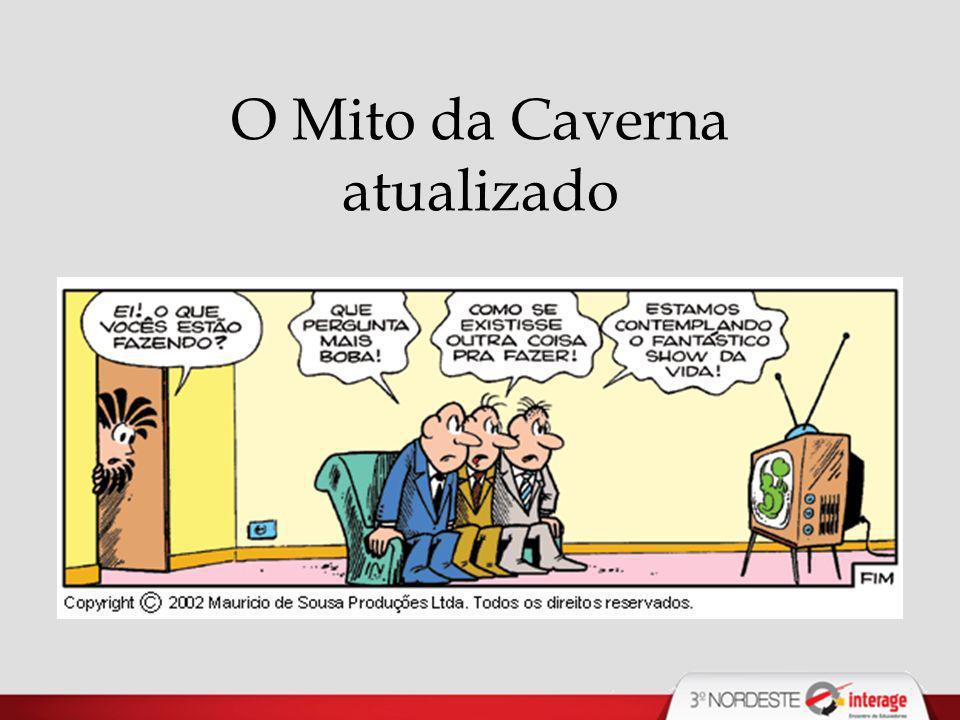 O Mito da Caverna atualizado