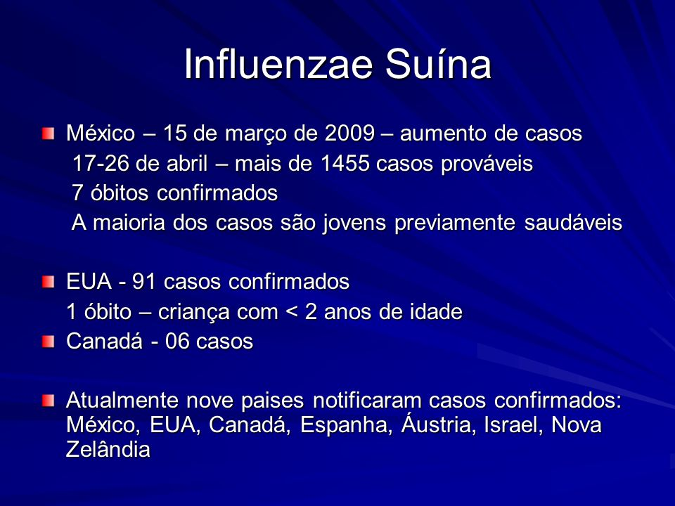 Influenzae Suína México – 15 de março de 2009 – aumento de casos