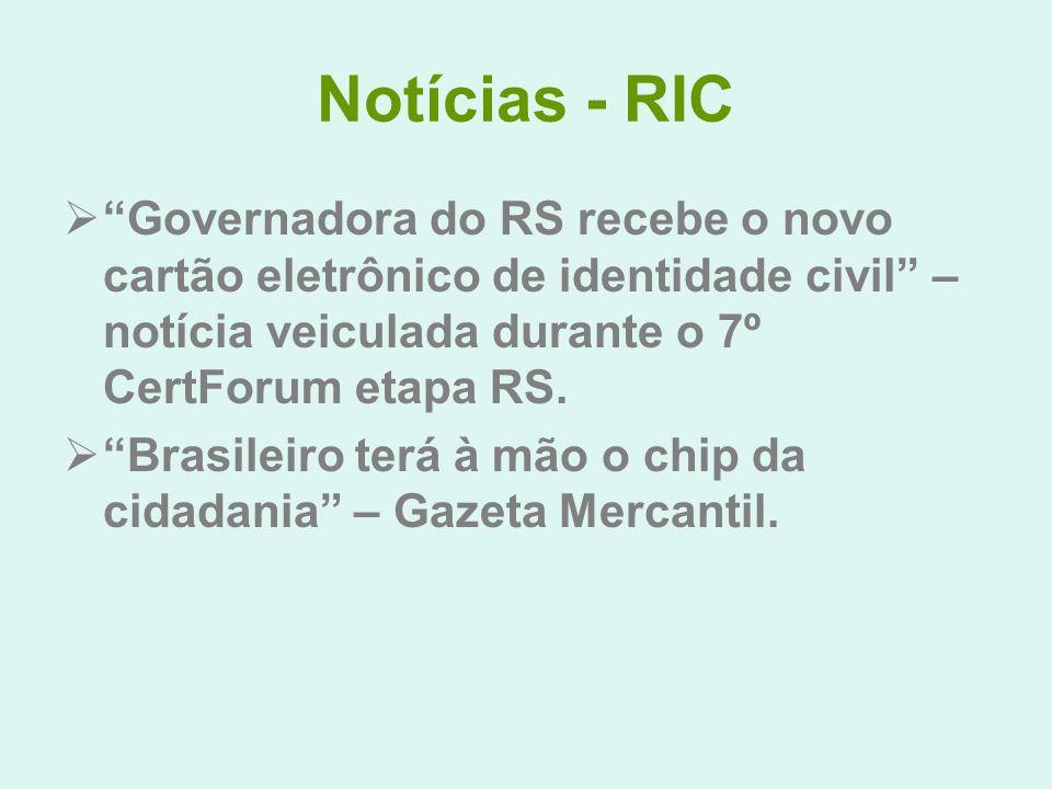 Notícias - RIC Governadora do RS recebe o novo cartão eletrônico de identidade civil – notícia veiculada durante o 7º CertForum etapa RS.